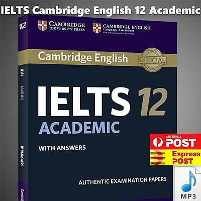 Cambridge IELTS 12 Academic Student's Book & Answers w Free Downloadable Audio