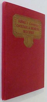 Burke's Complete Cocktail & Drinking Recipes - 1934