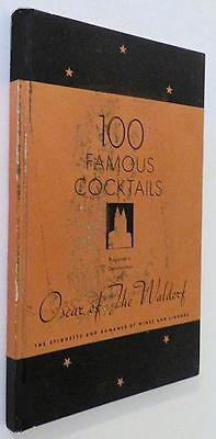 100 Famous Cocktails - Oscar of the Waldorf - 1934
