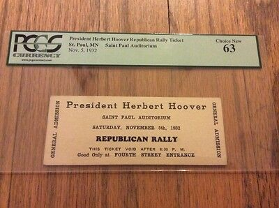 1932 PRESIDENT HERBERT HOOVER Republican Rally Ticket Saint Paul Auditorium PCGS