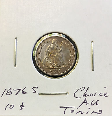 1876 S Seated Liberty Dime ~ *Choice AU* ~ Strong Details & Original Toning