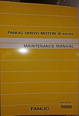 Fanuc Alpha Series Servo Motor Products Maintenance Manual 65165E/02 Yellow