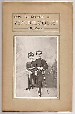 HOW TO BECOME A VENTRILOQUIST by Coram circa 1919 Tom Coram & Jerry Fisher
