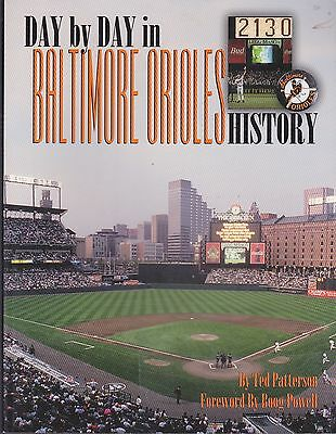 Baseball Book- Day By Day In Baltimore Orioles History-Ted Paterson-1999