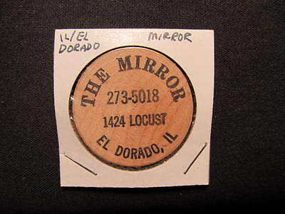 El Dorado, Illinois Wooden Nickel token - The Mirror Wooden Nickel Coin