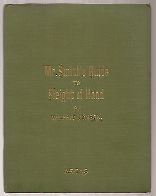 MR. SMITH'S GUIDE TO SLEIGHT OF HAND by Wilfrid Jonson