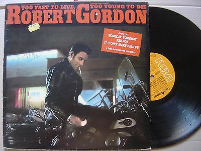 ROBERT GORDON too fast to live too young SPANISH LP RCA 84*ROCKABILLY*spain p/s