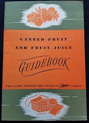 1940 Canned Fruit and Fruit Juice Guidebook Libby's Labels Fact Booklet Pamphlet