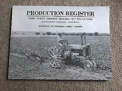 Production Register The John Deere Model Unstyled G Tractor Serial