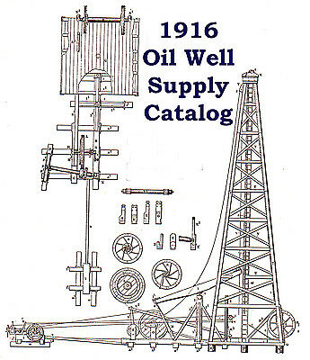 CD -   1916 OIL WELL SUPPLY derrick catalog 1/20.3 On3 On30 Sn3 HOn3 water drill