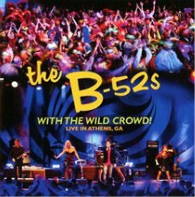 The B-52's-With the Wild Crowd!  (UK IMPORT)  CD NEW