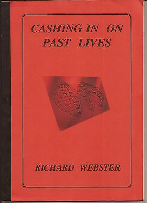 CASHING IN ON PAST LIVES by Richard Webster 1989