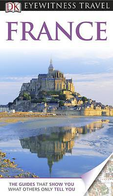 France. (DK Eyewitness Travel Guide)-ExLibrary