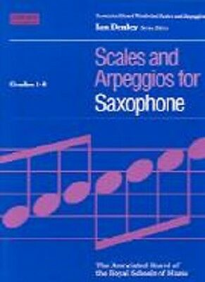 Scales & Arpeggios for  SAXOPHONE   ABRSM  Grades 1 - 8.  Exam Music Book