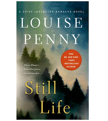 Still Life A Chief Inspector Gamache Novel By Louise Penny English