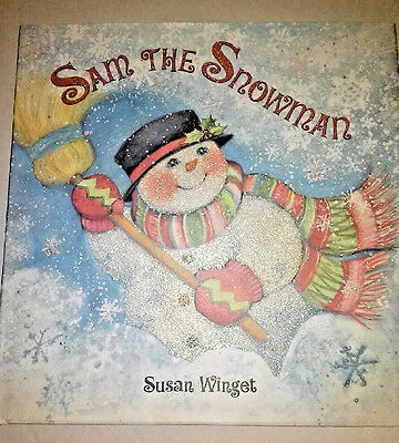 Childrens Book Sam The Snowman Book Susan Winget 2008 First Edition Hardcover
