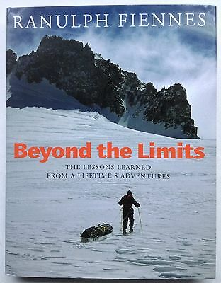 Ranulph Fiennes Signed Book Beyond The Limits The Lessons Learned