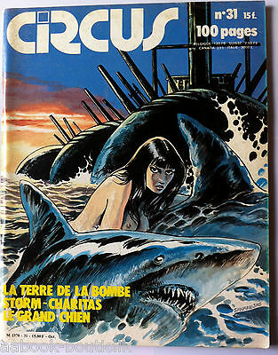 CIRCUS n°31 du 9/1980; La Terre de la bombe/ Le Grand Chien / 100 pages