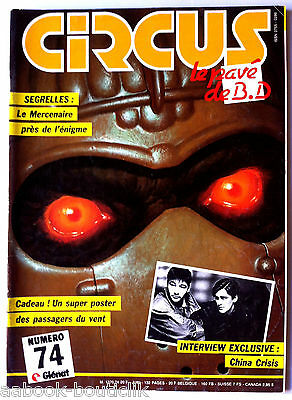 CIRCUS n°74 du 6/ 1984; Interview Exclusive; China Crisis/ Segrelles