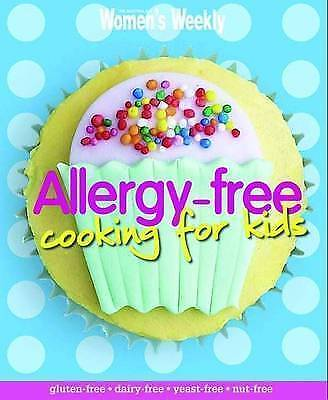 Allergy Free Cooking for Kids by The Australian Women's Weekly H/C