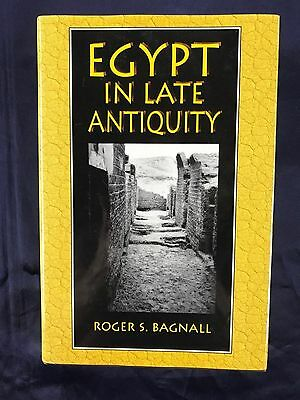 Ancient Egypt in Late Antiquity History Pharaohs Pyramids Tombs Archaeology Nile