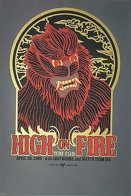 High on Fire Concert Poster 2006 w/ Goatwhore & Watch Them Die