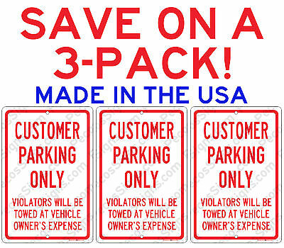 "Customer Parking Only Violators Towed 3-PACK $8.40 8""x12"" Alum Sign Made in USA"