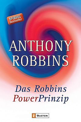 Das Robbins Power Prinzip, Anthony Robbins