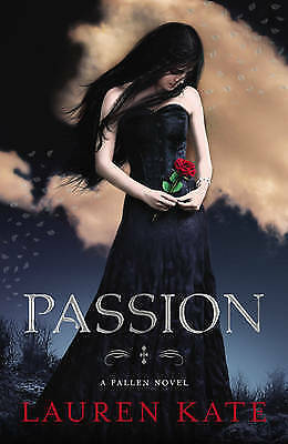 Passion: Book 3 of the Fallen Series by Lauren Kate (Paperback, 2012)