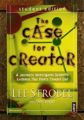 The Case for a Creator Student Edition: A Journalist Investigates Science