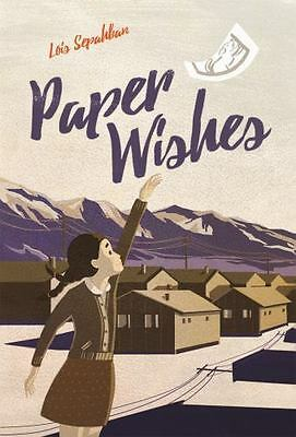 Kids Book - Paper Wishes by Lois Sepahban (2017, Hardcover) - Free Shipping