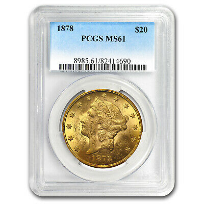 1878 $20 Liberty Gold Double Eagle MS-61 PCGS