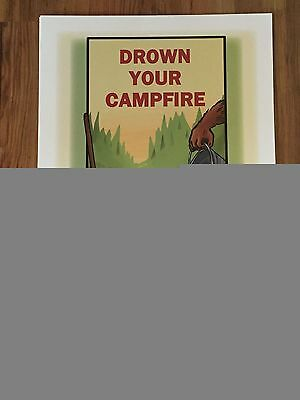 Smokey The Bear Poster Drown Your Campfire Forest Fire Park Service Sign