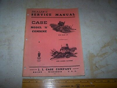1950 CASE Model A Combine DEALER Service Manual