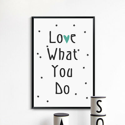 Inspirational Phrases Love What You Do Canvas Painting Art Print Picture Wall