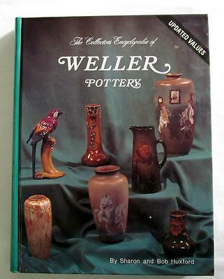 Encyclopedia WELLER POTTERY Identification & Price Guide Sharon & Bob Huxford