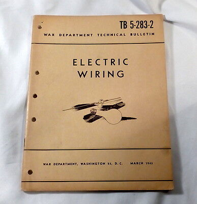 War Department Technical Bulletin TB-5-283-2 Electric Wiring March 1945
