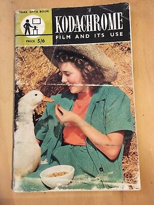 Vintage Photography Book - Kodachrome And Its Use - Kodak 1950s Film