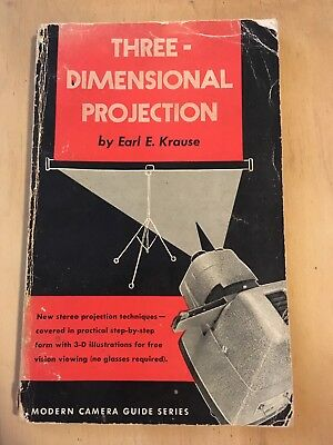 Vintage Photography Book - Three Dimensional Projection - 1954 USA Film
