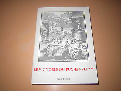 PUY-EN-VELAY. PESTRE Jean. Le vignoble du Puy-En-Velay. In 8 rare, T.B.E.