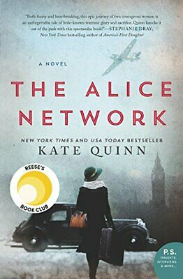 The Alice Network : A Novel by Kate Quinn (2017, Paperback)