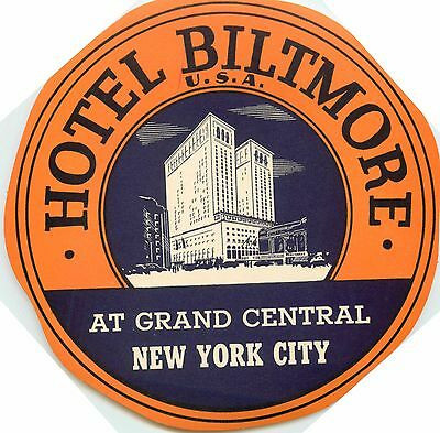 Hotel Biltmore at Grand Cenral ~NEW YORK CITY~ Large Old DECO Luggage Label 1935