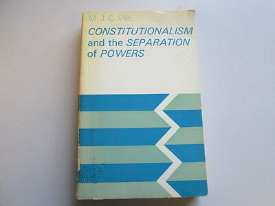 Acceptable - Constitutionalism And The Separation Of Powers - Vile Mjc 1969-01-0