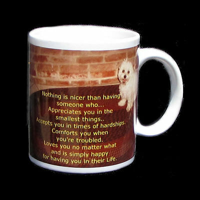 Great Pet Lover's Gift  Maltese / Shih Tzu Dog Mug Coffee Cup with a nice quote!