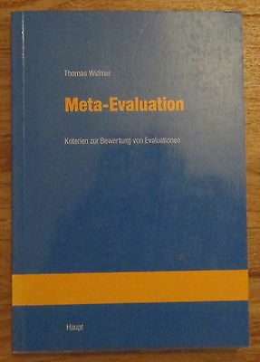 Meta-Evaluation Kriterien zur Bewertung von Evaluationen - Thomas Widmer 1996