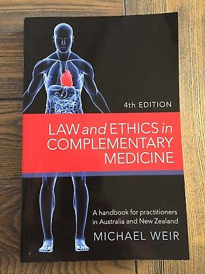 Law and Ethics in Complementary Medicine: A Handbook 4e Michael Weir (paperback)
