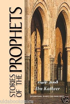 Stories Of The Prophets By Ibn Katheer- IIPH