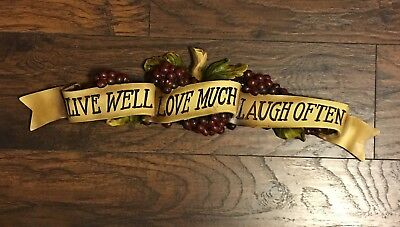 Wine Grapes Toscano Live Well Love Much Laugh Often Sculptural 3D Wall Plaque