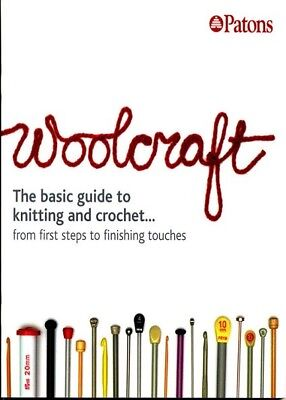 Patons Woolcraft The basic guide to knitting & crochet