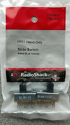 Heavy Duty DPDT Slide Switches, 6A 125VAC, package of 2 switches, 275-0403,new